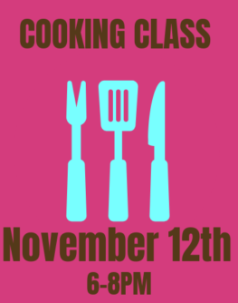 November 12th Cooking Class